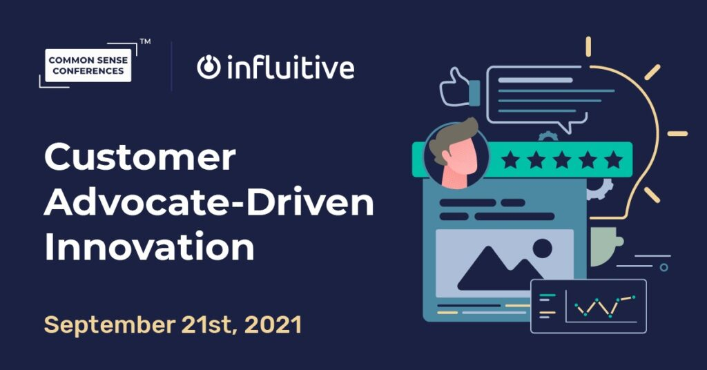 Influitive - Customer Advocate-Driven Innovation