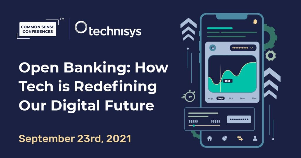 Technisys - Open Banking: How Tech is Redefining Our Digital Future