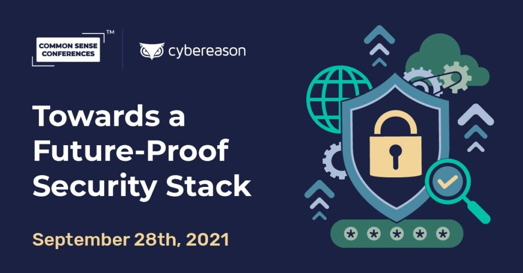 Cybereason - Towards a Future-Proof Security Stack
