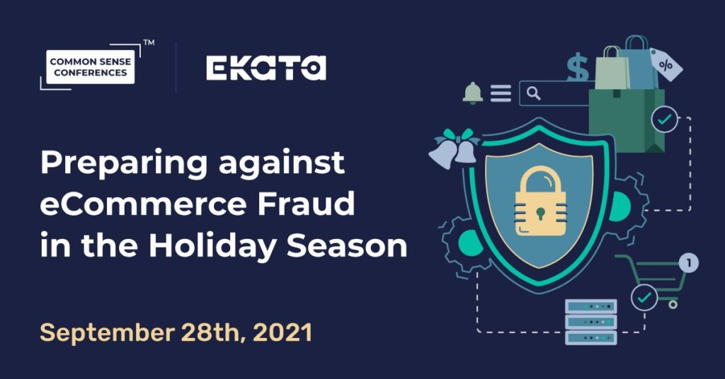 Ekata - Preparing against eCommerce Fraud in the Holiday Season