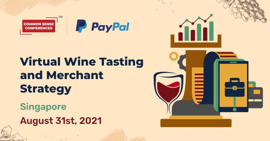 PayPal - Virtual Wine Tasting and Merchant Strategy - Singapore