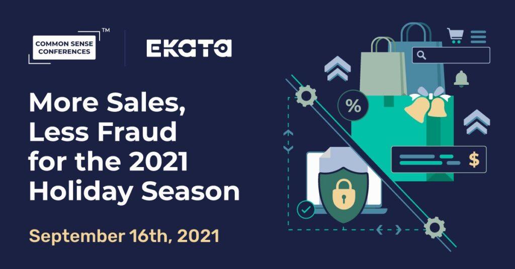 Ekata - More Sales, Less Fraud for the 2021 Holiday Season