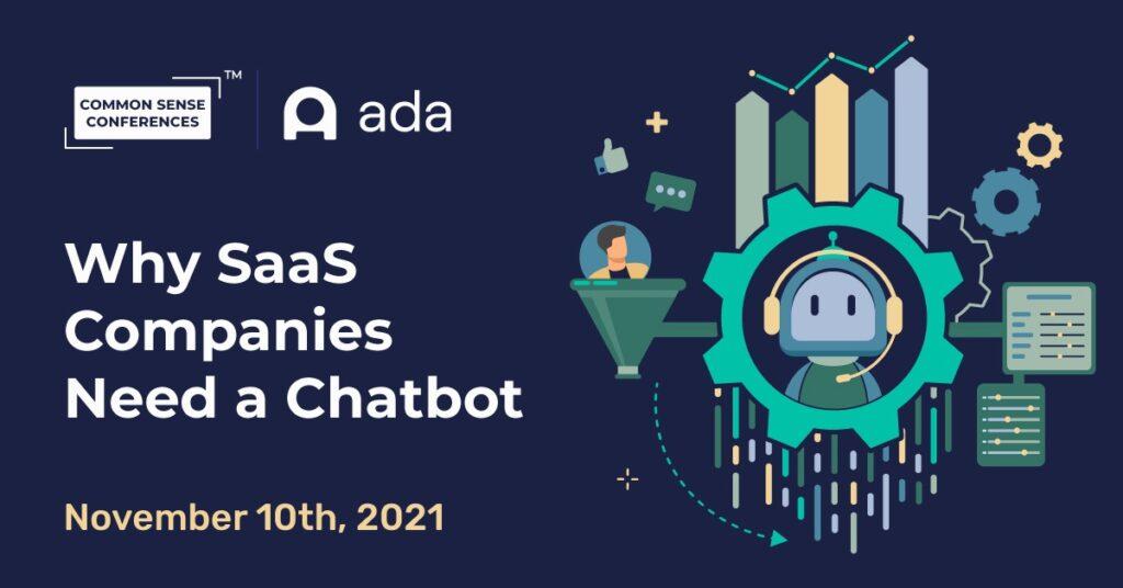 Ada - Why SaaS Companies Need a Chatbot
