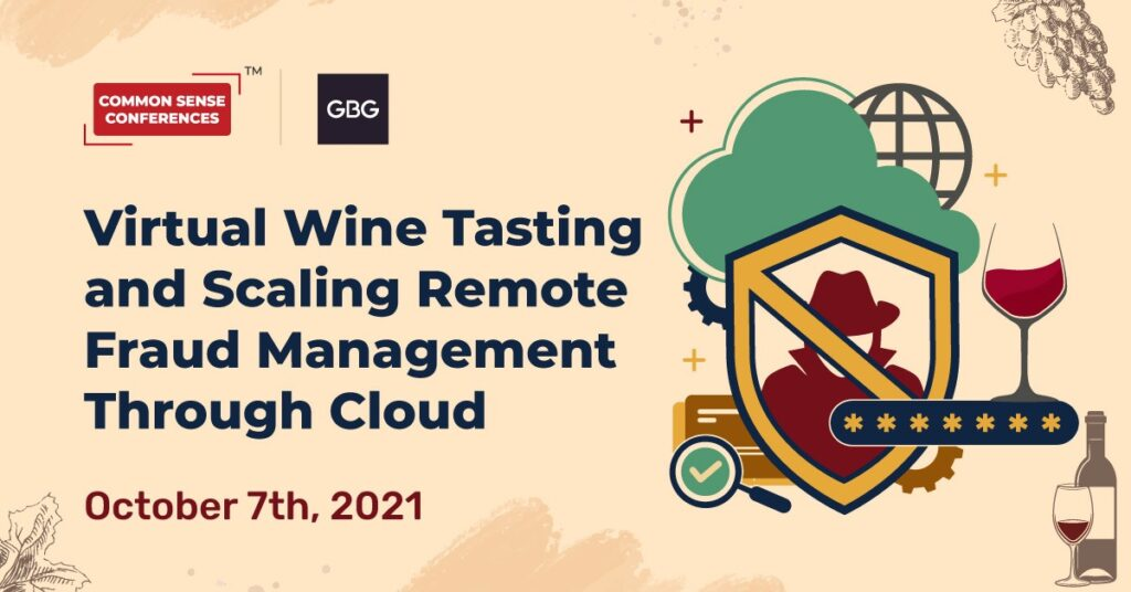 GBG - Virtual Wine Tasting and Scaling Remote Fraud Management Through Cloud
