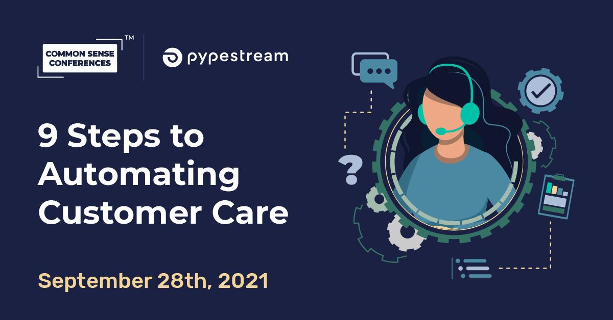 Pypestream - 9 Steps to Automating Customer Care