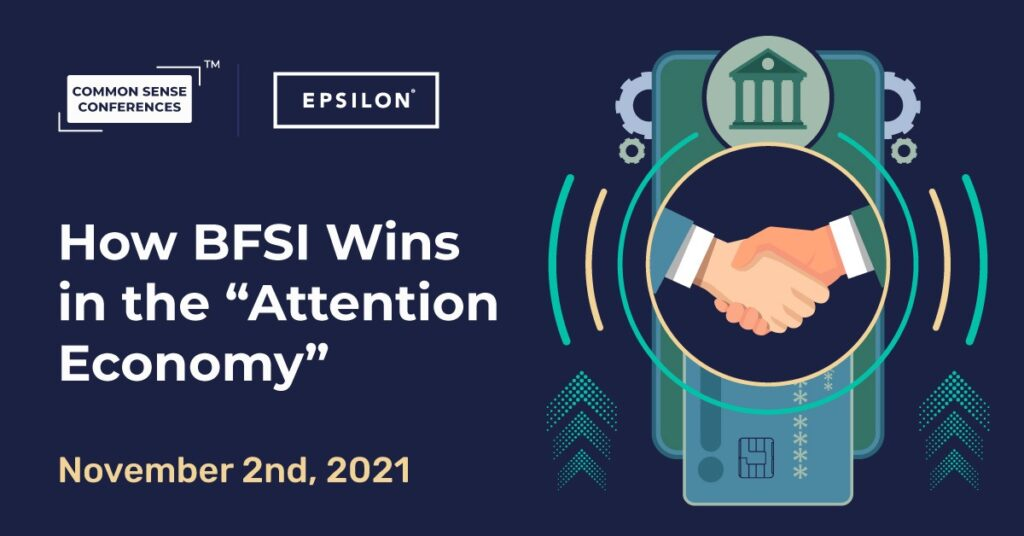 """Epsilon - How BFSI Wins in the """"Attention Economy"""""""