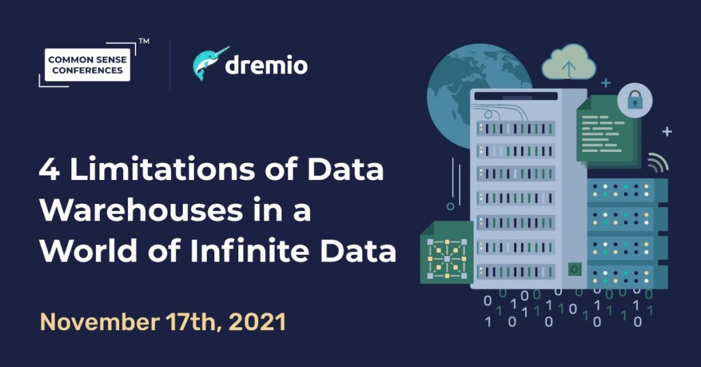 Dremio - 4 Limitations of Data Warehouses in a World of Infinite Data