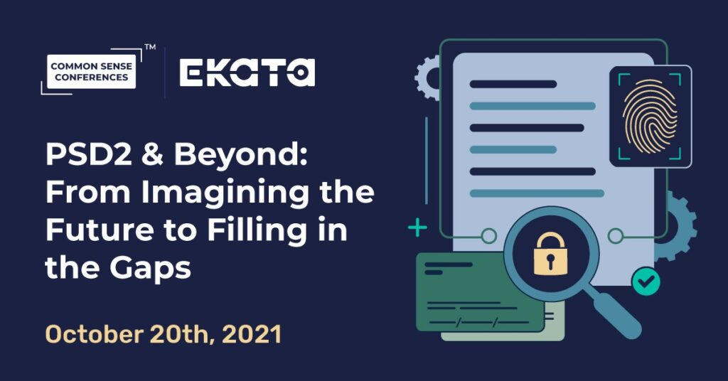Ekata - PSD2 & Beyond: From Imagining the Future to Filling in the Gaps