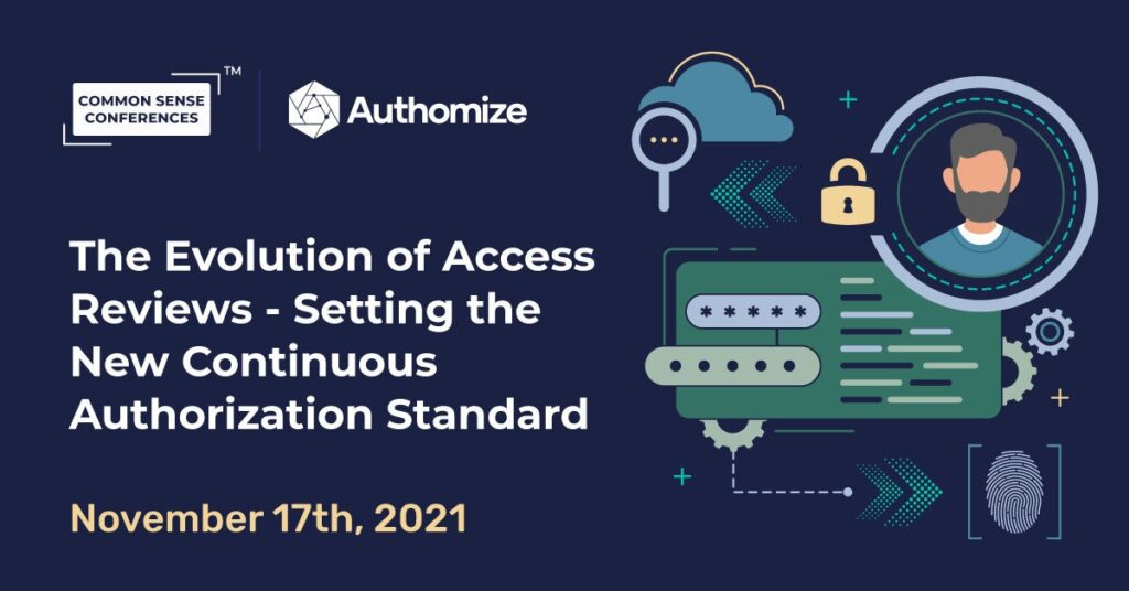Authomize - The Evolution of Access Reviews — Setting the New Continuous Authorization Standard
