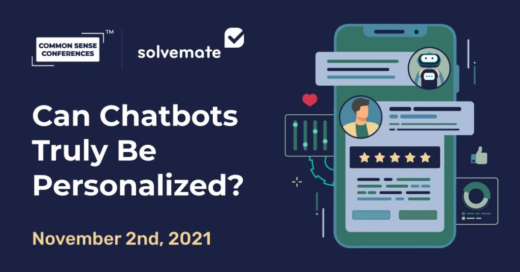 Solvemate - Can Chatbots Truly Be Personalized?