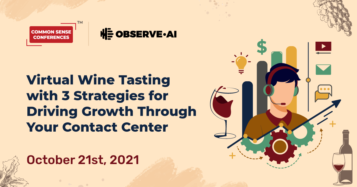 Observe.AI - Virtual Wine Tasting with 3 Strategies for Driving Growth Through Your Contact Center