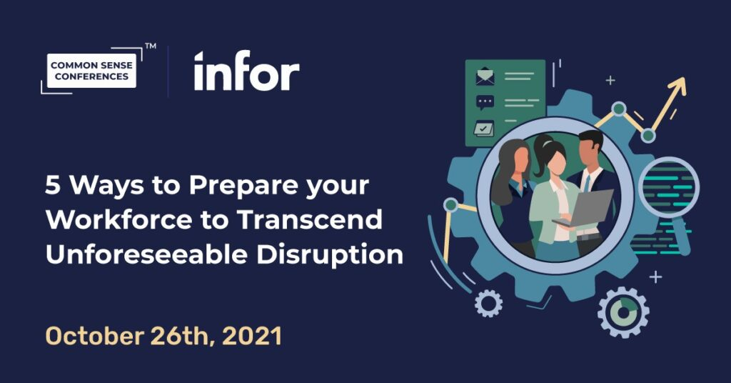 Infor - 5 Ways to Prepare your Workforce to Transcend Unforeseeable Disruption
