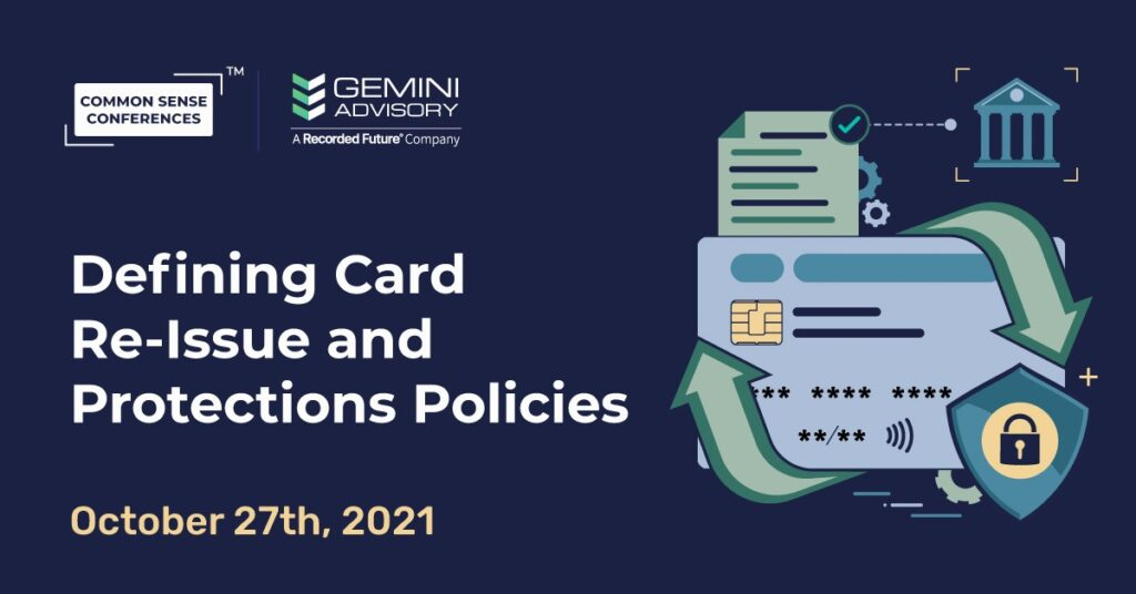 Gemini Advisory - Defining Card Re-Issue And Protections Policies