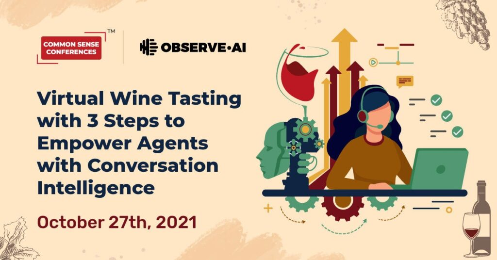 Observe.AI - Virtual Wine Tasting with 3 Steps to Empower Agents with Conversation Intelligence