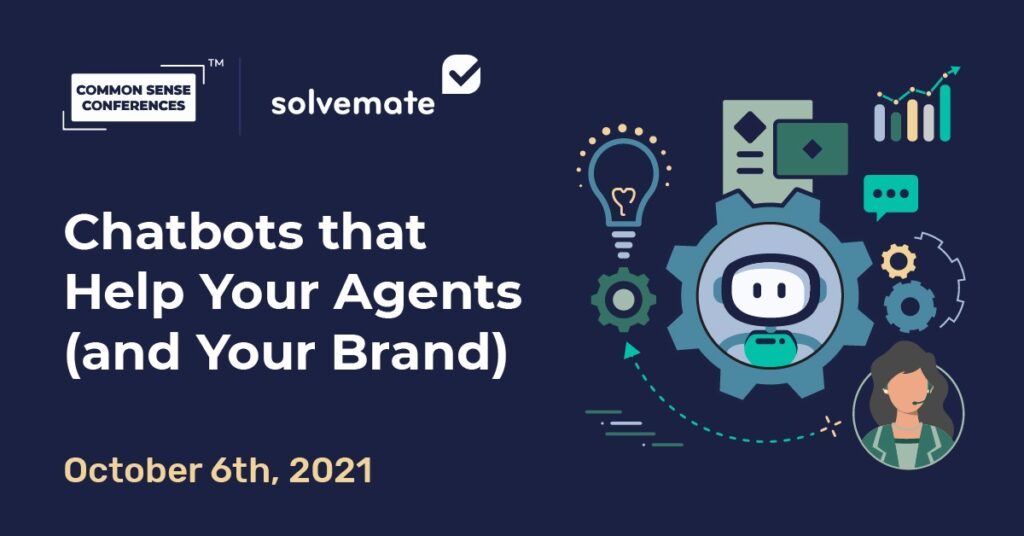 Solvemate - Chatbots that help your agents (and your brand)