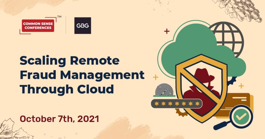 GBG - Scaling Remote Fraud Management Through Cloud