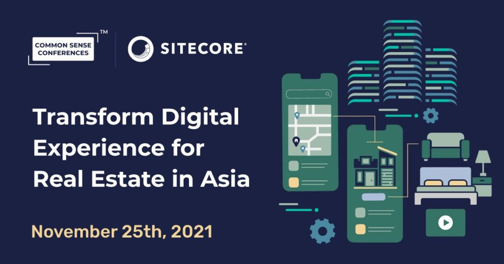 Sitecore - Transform Digital Experience for Real Estate in Asia